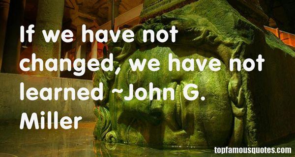 John G. Miller Quotes