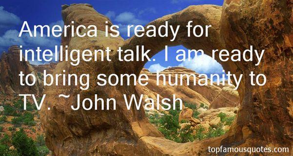 John Walsh Quotes