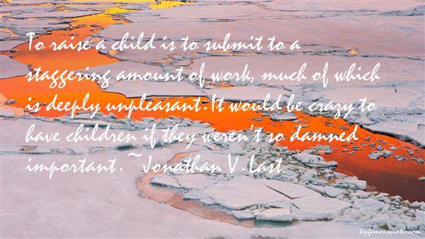 Jonathan V. Last Quotes