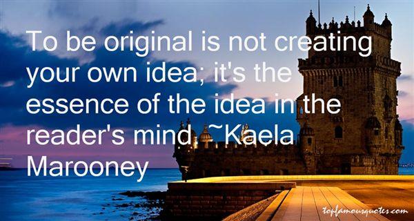 Kaela Marooney Quotes