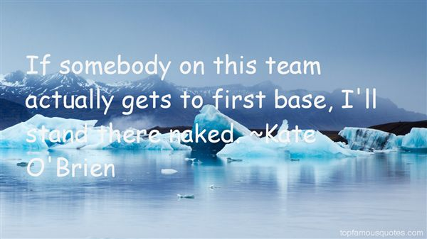 Kate O'Brien Quotes