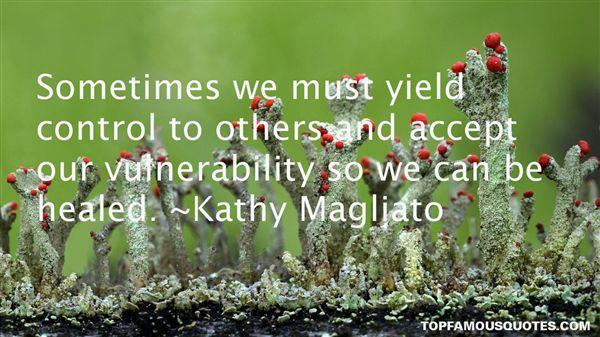 Kathy Magliato Quotes