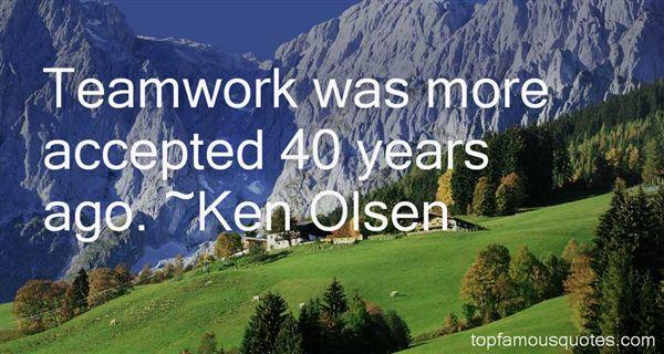 Ken Olsen Quotes