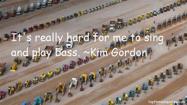 Kim Gordon Quotes