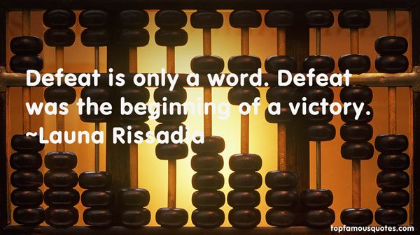 Launa Rissadia Quotes
