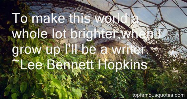 Lee Bennett Hopkins Quotes