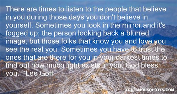 Lee Goff Quotes