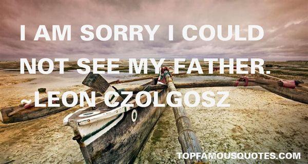 Leon Czolgosz Quotes