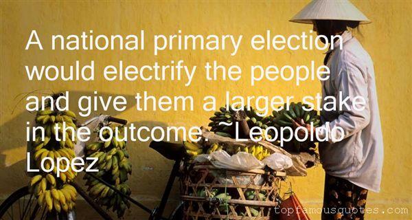 Leopoldo Lopez Quotes