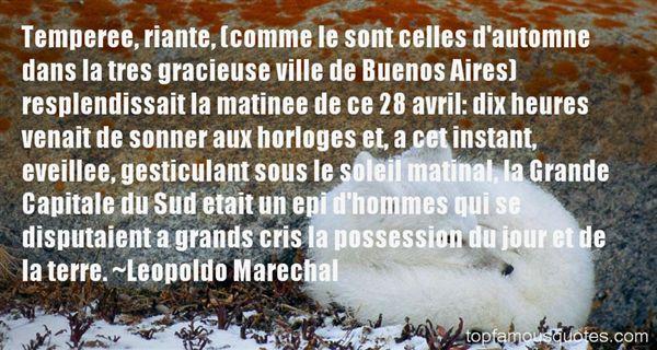 Leopoldo Marechal Quotes