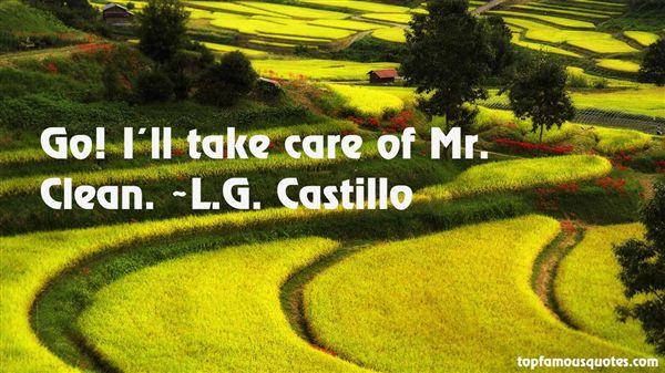 L.G. Castillo Quotes