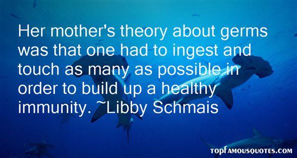Libby Schmais Quotes