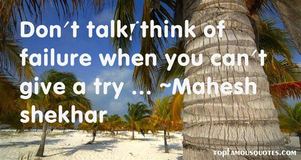 Mahesh Shekhar Quotes