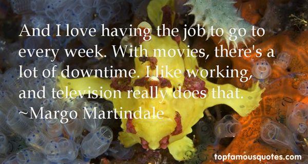 Margo Martindale Quotes