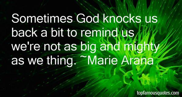 Marie Arana Quotes