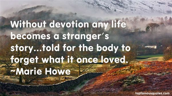 Marie Howe Quotes