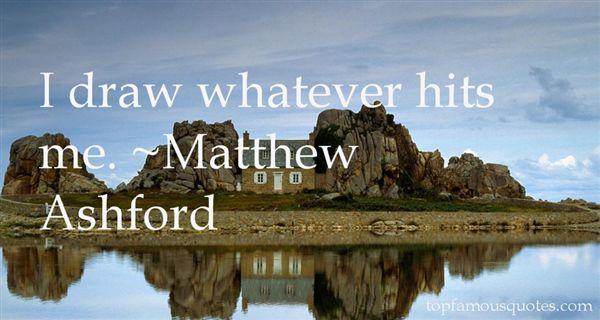 Matthew Ashford Quotes