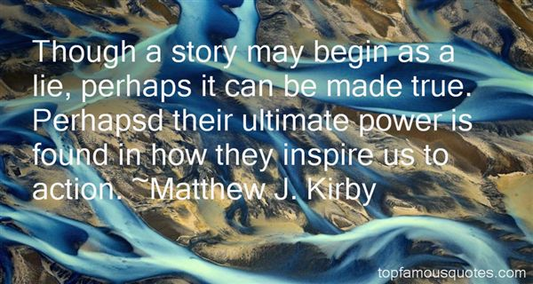Matthew J. Kirby Quotes