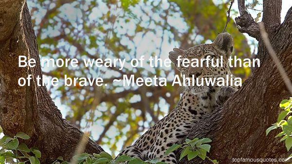 Meeta Ahluwalia Quotes