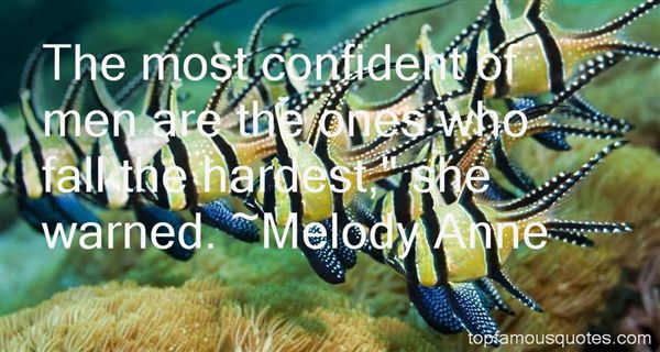 Melody Anne Quotes
