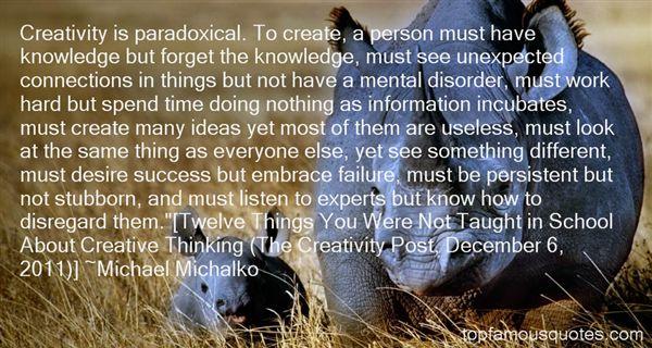 Michael Michalko Quotes