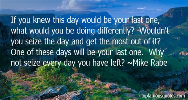 Mike Rabe Quotes