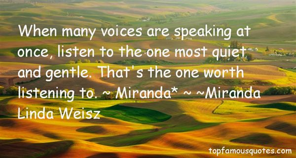 Miranda* Linda Weisz Quotes