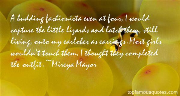 Mireya Mayor Quotes