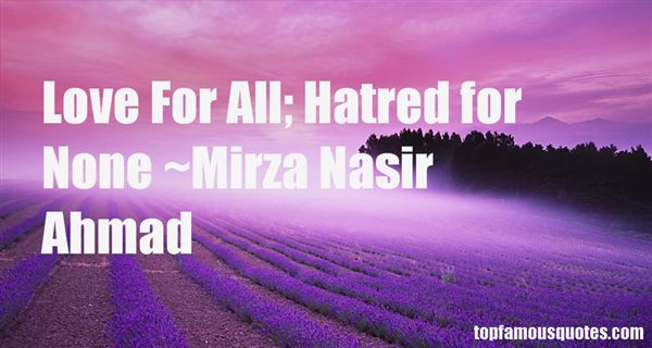 Mirza Nasir Ahmad Quotes