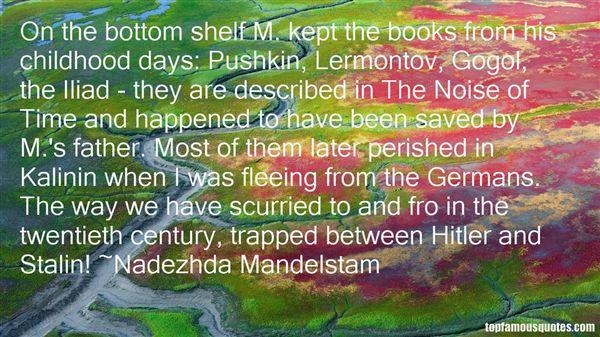 Nadezhda Mandelstam Quotes