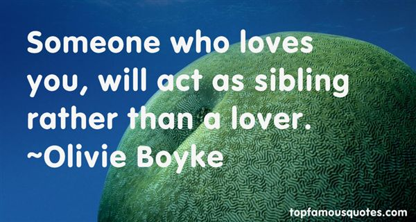 Olivie Boyke Quotes