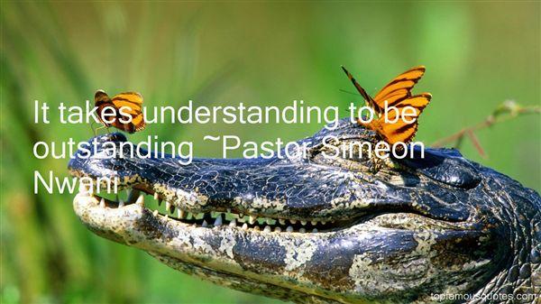 Pastor Simeon Nwani Quotes