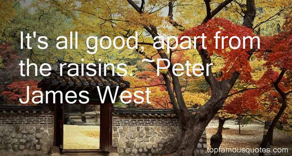 Peter James West Quotes