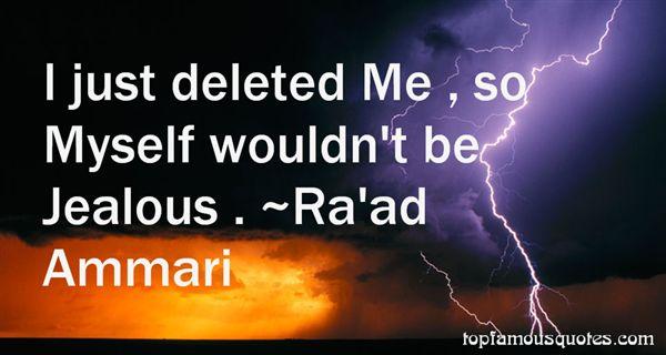 Ra'ad Ammari Quotes