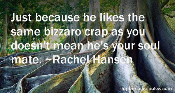 Rachel Hansen Quotes