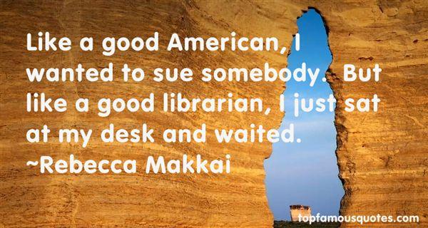 Rebecca Makkai Quotes
