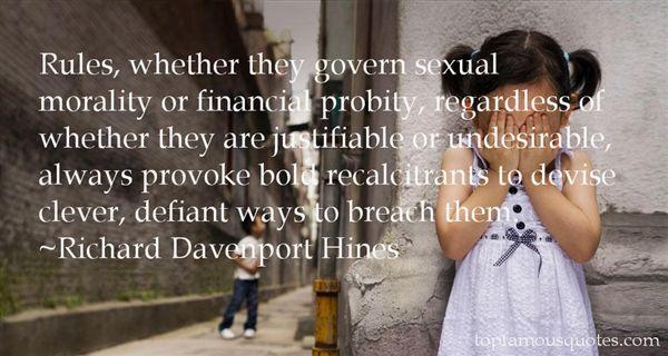 Richard Davenport Hines Quotes