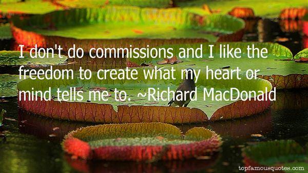 Richard MacDonald Quotes