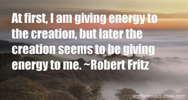 Robert Fritz Quotes