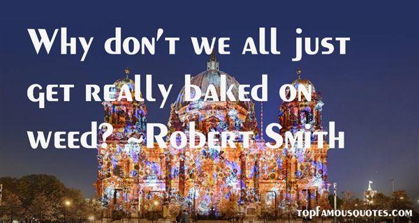 Robert Smith Quotes