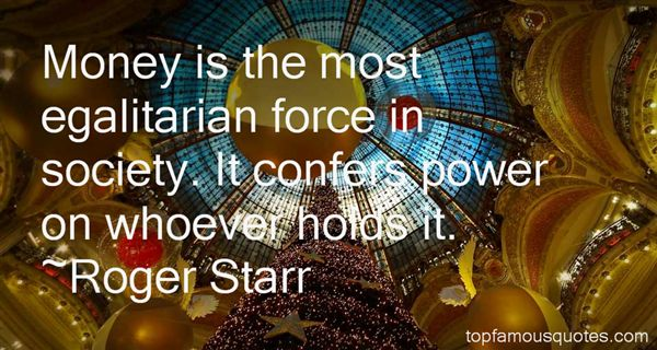 Roger Starr Quotes