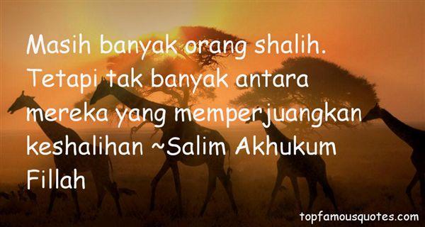 Salim Akhukum Fillah Quotes