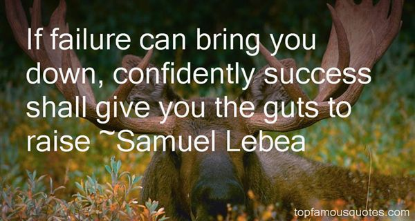 Samuel Lebea Quotes