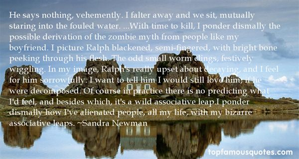 Sandra Newman Quotes