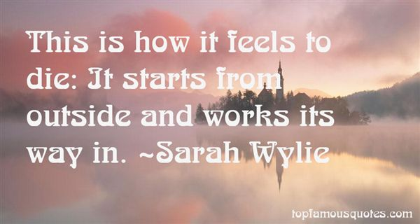 Sarah Wylie Quotes
