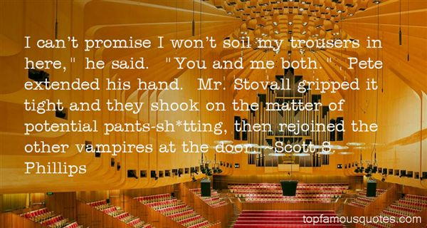 Scott S. Phillips Quotes