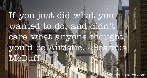 Seamus McDuff Quotes