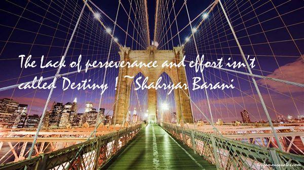 Shahryar Barani Quotes