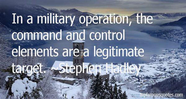 Stephen Hadley Quotes
