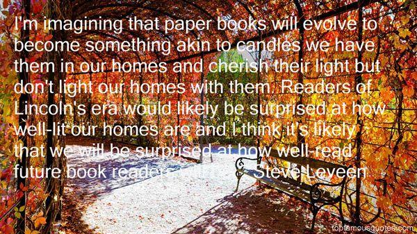 Steve Leveen Quotes